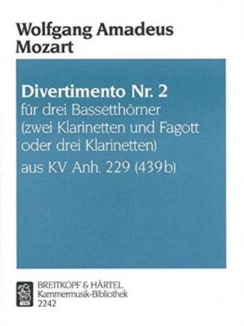 Divertimento No.2 K229: Clarinet Or Bassethorn Trio