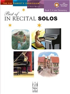 Best Of In Recital Solos: Book 3 Late Elementary