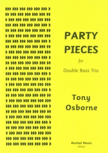 Party Pieces: Double Bass Trio