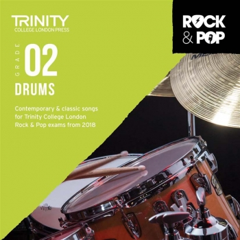 Trinity Rock & Pop 2018 Drums Grade 2 CD Only