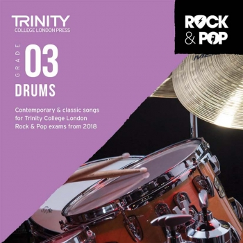 Trinity Rock & Pop 2018 Drums Grade 3 CD Only