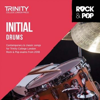 Trinity Rock & Pop 2018 Drums Grade Initial CD Only
