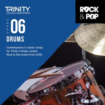 Trinity Rock & Pop 2018 Drums Grade 6 CD Only