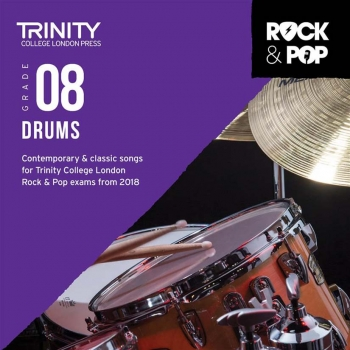 Trinity Rock & Pop 2018 Drums Grade 8 CD Only