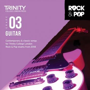 Trinity Rock & Pop 2018 Guitar Grade 3 CD Only