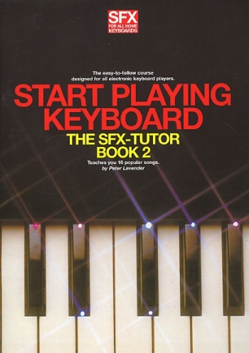 Sfx Start Playing The Keyboard: Book 2