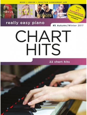 Really Easy Piano: Chart Hits Vol. 5 (Autumn/Winter 2017) SOUNDCHECK