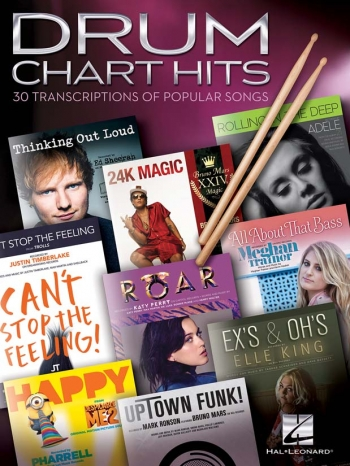 Drum Chart Hits - 30 Transcriptions Of Popular Songs