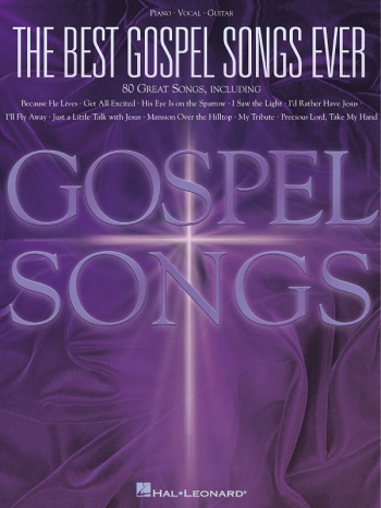 The Best Gospel Songs Ever: Piano Vocal Guitar