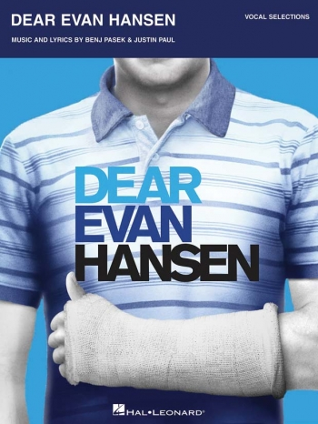 Dear Evan Hansen: Vocal Selections: Vocal & Piano