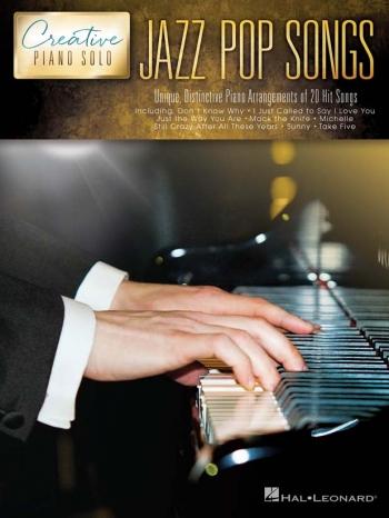 Creative Piano Solo: Jazz Pop Songs: Piano Solo