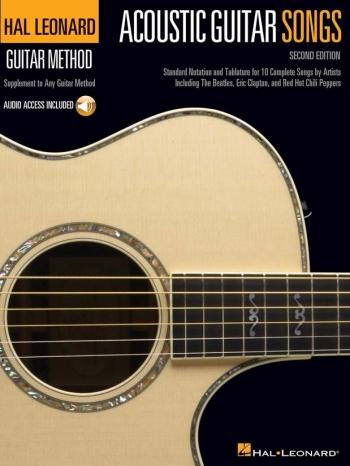 Hal Leonard Guitar Method: Acoustic Guitar Songs: Supplement To Any Guitar Method (2nd Edi