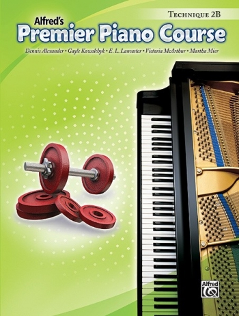 Alfred Premier Piano Course 2b: Technique