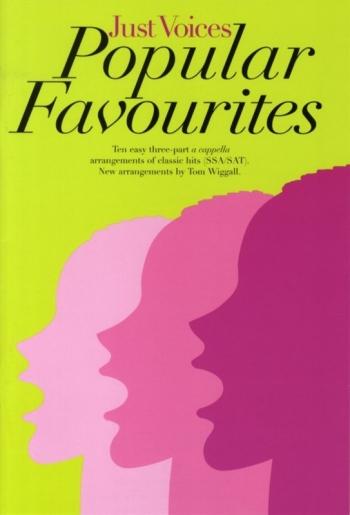 Just Voices Popular Favourites: 10 Easy 3pt Arrangements: Ssa/Sat (carson Turner)