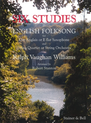 Six Studies In English Folk Song For Solo Cor Anglais & String Quartet Or String Orchestra