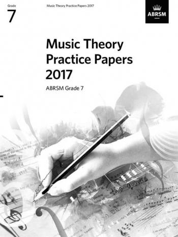ABRSM Music Theory Practice Papers 2017 Grade 7