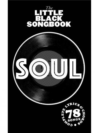 Little Black Songbook: Soul: Lyrics & Chords