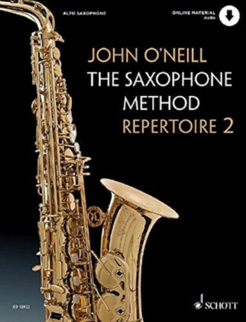 The Saxophone Method Repertoire 2 (John O'Neill)