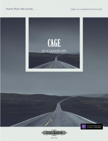 More Than The Score... Cage: In A Landscape Solo Piano (Peters)