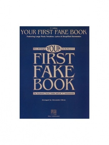 Your First Fake Book: Piano Vocal Guitar