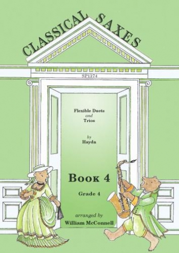 Classical Saxes: Book 4: Flexible Duets & Trios: Haydn: Saxophone Ensemble