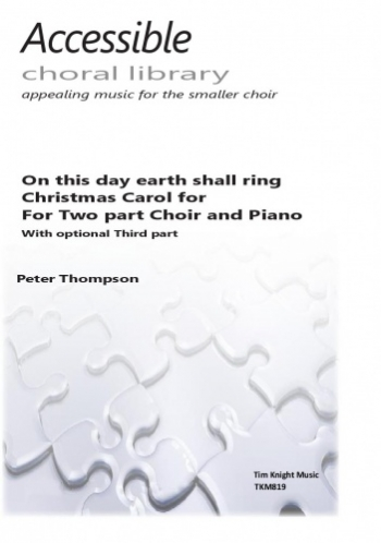 On This Day Earth Shall Ring Vocal - 2pt Choir & Piano (Thompson)