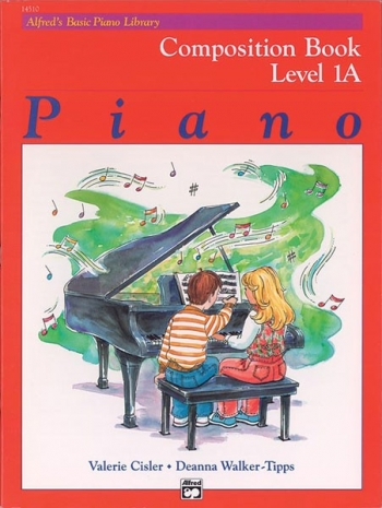 Alfred Basic Piano Composition Book: Level 1A