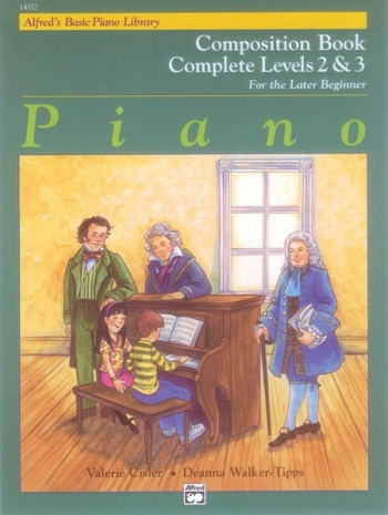 Alfred Basic Piano Composition Book: Level 2 & 3