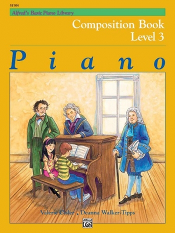 Alfred Basic Piano Composition Book: Level 3