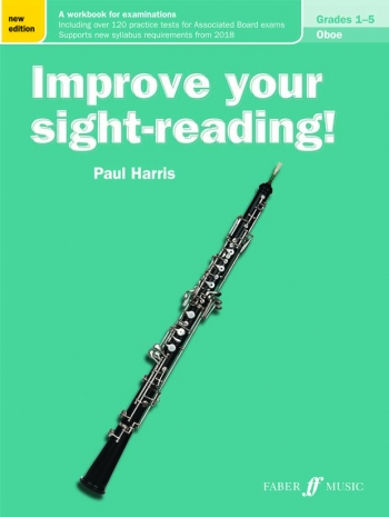 Improve Your Sight-Reading Grade 1-5: Oboe (Paul Harris)