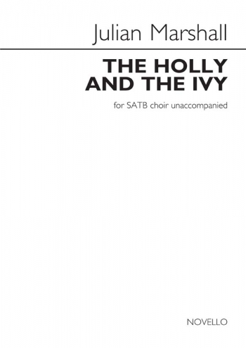 The Holly And The Ivy:  Vocal SATB (Novello)