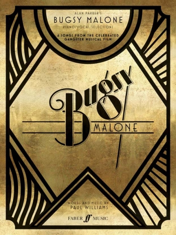 Bugsy Malone Song Selections: Piano Vocal Guitar