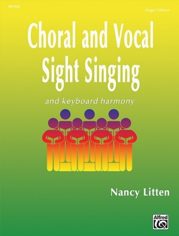 Choral And Vocal Sight Singing And Keyboard Harmony - Singer Edition