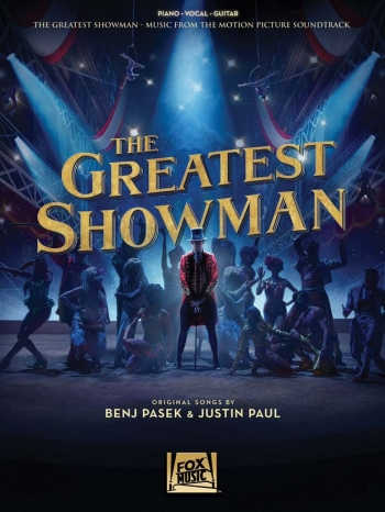 The Greatest Showman: Music From The Motion Picture: Piano Vocal Guitar