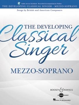 The Developing Classical Singer - Mezzo-Soprano: Book & Audio