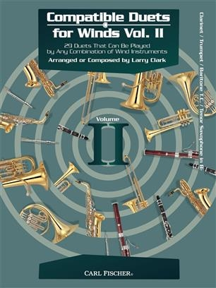 Compatible Duets For Winds Vol.II: Bb Instruments