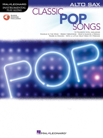 Instrumental Play-along: Classic Pop Songs Alto Saxophone: Book & Download
