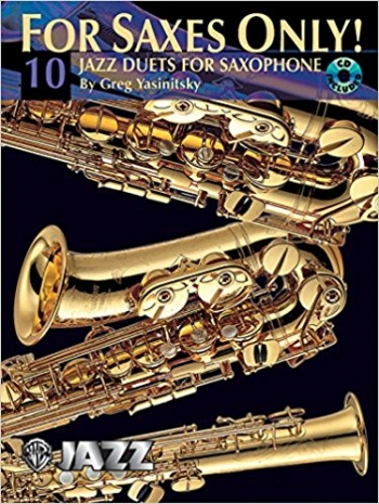 For Saxes Only! (10 Jazz Duets For Saxophone) Book & CD