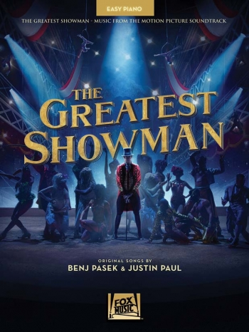 The Greatest Showman: Music From The Motion Picture: Easy Piano