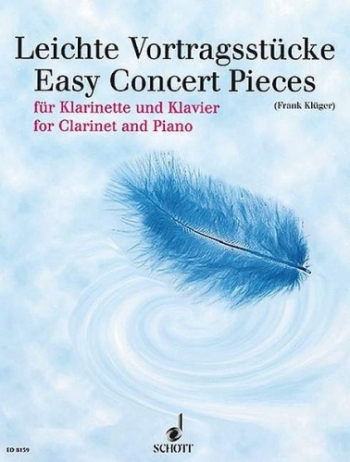 Easy Concert Pieces For Clarinet & Piano (Schott)