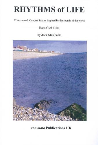 Rhythms Of Life: Tuba Studies Bass Clef (Jock McKenzie)