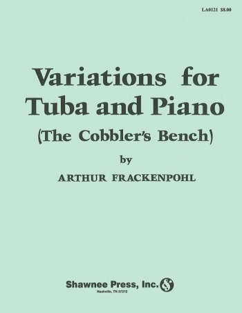 Variations For Tuba And Piano: The Cobbler's Bench (Shawnee)