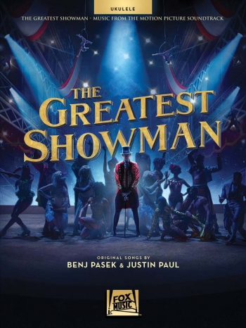 The Greatest Showman: Music From The Motion Picture: Ukulele
