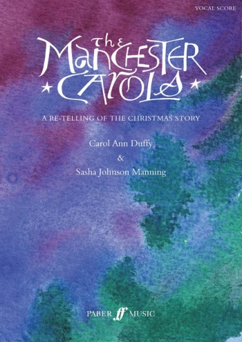 The Manchester Carols (Mixed Voices) (Duffy / Sasha Johnson Manning)