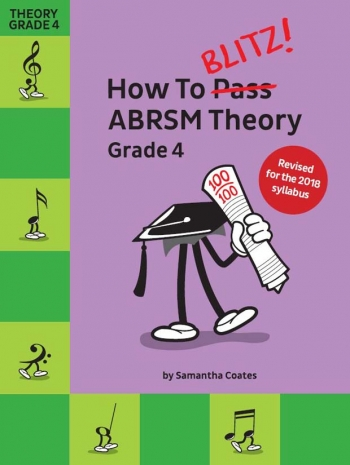 How To Blitz! ABRSM Theory Grade 4 (Samantha Coates) Revised