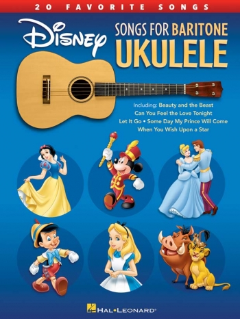 Disney Songs For Baritone Ukulele - 20 Favorite Songs