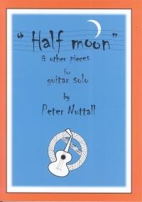 Half Moon: Guitar (nuttall)