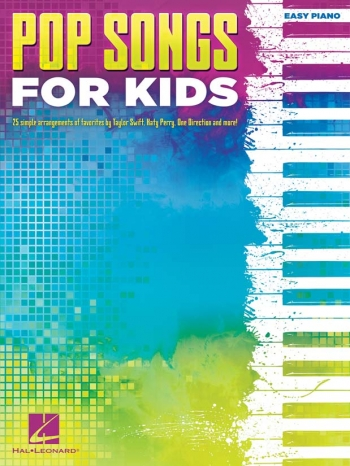 Pop Songs For Kids: Easy Piano