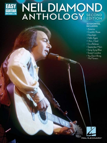 Neil Diamond Anthology - Second Edition Easy Guitar