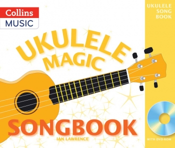 Ukulele Magic Songbook: Book & DVD Rom